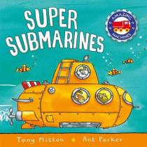 Super Submarines by Tony Mitton, 9780753472088
