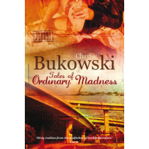 Tales of Ordinary Madness by Charles Bukowski, 9780753513873