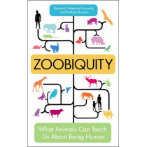 Zoobiquity: What Animals Can Teach Us About Being Human by Barbara Natterson Horowitz, 9780753539835