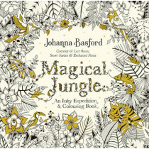 Magical Jungle: An Inky Expedition & Colouring Book by Johanna Basford, 9780753557167