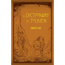 A Dictionary of Tolkien by David Day, 9780753728277