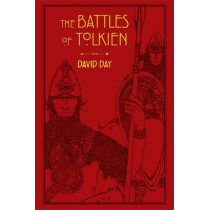 The Battles of Tolkien by David Day, 9780753731093
