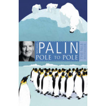 Pole To Pole by Michael Palin, 9780753823262