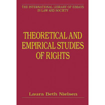 Theoretical and Empirical Studies of Rights by Laura Beth Nielsen, 9780754625810