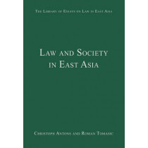 Law and Society in East Asia by Christoph Antons, 9780754628606