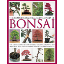 Complete Practical Encyclopedia of Bonsai by Ken Norman, 9780754821809