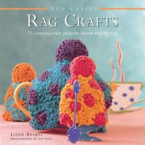 New Crafts: Rag Crafts by Lizzie Reakes, 9780754830047