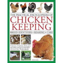 Practical Encyclopedia of Chicken Keeping by Fred Hams, 9780754833666