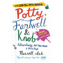 Potty, Fartwell and Knob by Russell Ash, 9780755316557