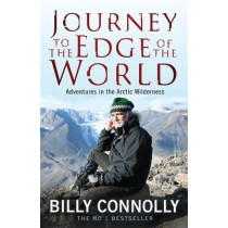 Journey to the Edge of the World by Billy Connolly, 9780755319022