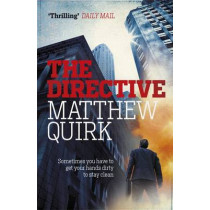 The Directive (Mike Ford 2) by Matthew Quirk, 9780755387465