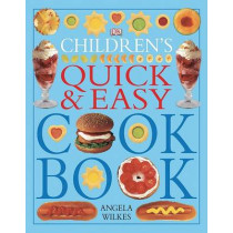 Children's Quick and Easy Cookbook by Angela Wilkes, 9780756618148