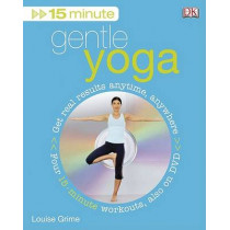 15 Minute Gentle Yoga by Louise Grime, 9780756629267