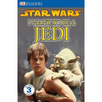 DK Readers L3: Star Wars: I Want to Be a Jedi: What Does It Take to Join the Jedi Order? by Ryder Windham, 9780756631123