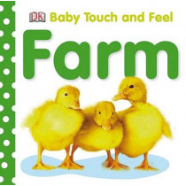Baby Touch and Feel: Farm by DK, 9780756634674