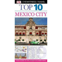 DK Eyewitness Travel: Mexico City by Paul Franklin, 9780756685423