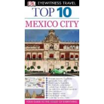 DK Eyewitness Travel: Mexico City by Paul Franklin, 9780756685423
