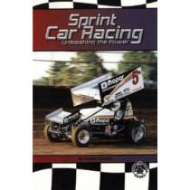 Sprint Car Racing: Unleashing the Power by Susan Sexton, 9780756911447
