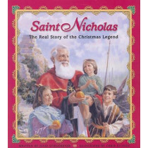 Saint Nicholas: The Real Story of the Christmas Legend by Julie Stiegemeyer, 9780758613417