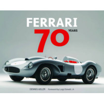 Ferrari 70 Years by Dennis Adler, 9780760351895