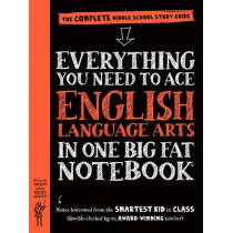 Everything You Need to Ace English Language Arts in One Big Fat Notebook - US Edition by Workman Publishing, 9780761160915