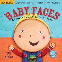 Indestructibles: Baby Faces by Kate Merritt, 9780761168812
