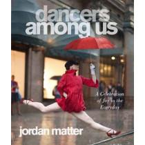 Dancers Among Us by Jordan Matter, 9780761171706