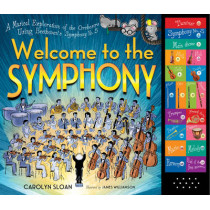 Welcome To The Symphony by Carolyn Sloan, 9780761176473