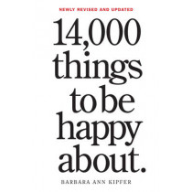 14,000 Things to Be Happy About by Workman Publishing, 9780761181804