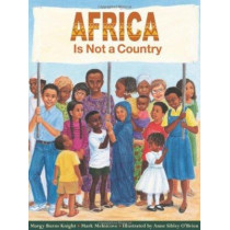 Africa is Not a Country by Mark Melnicove, 9780761316473