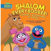 Shalom Everybodee! Grover's Adventures in Israel by Tilda Balsley, 9780761375593