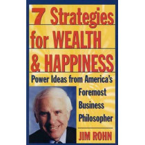 7 Strategies For Wealth And Happiness by Jim Rohn, 9780761506164