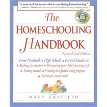 Homeschooling Handbook 2e by Mary Griffith, 9780761517276