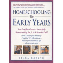 Homeschooling: Early Years by Linda Dobson, 9780761520283