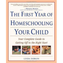First Year Homeschooling by Linda Dobson, 9780761527886