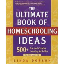 Ultimate Bk Of Homeschooling by Linda Dobson, 9780761563600