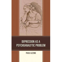 Depression as a Psychoanalytic Problem by Paolo Azzone, 9780761864400
