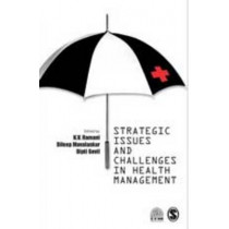 Strategic Issues and Challenges in Health Management by K. V. Ramani, 9780761936541