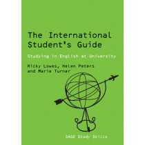 The International Student's Guide: Studying in English at University by Ricki Lowes, 9780761942528