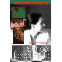 Understanding School Leadership by Peter Earley, 9780761943716
