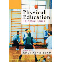 Physical Education: Essential Issues by Ken Green, 9780761944980