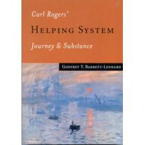 Carl Rogers' Helping System: Journey & Substance by Godfrey T. Barrett-Lennard, 9780761956778