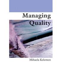 Managing Quality by Mihaela L. Kelemen, 9780761969037