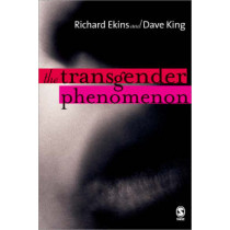 The Transgender Phenomenon by Richard Ekins, 9780761971641