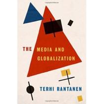 The Media and Globalization by Terhi Rantanen, 9780761973126