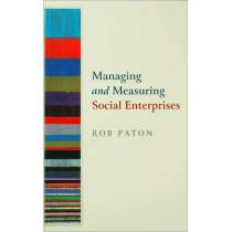 Managing and Measuring Social Enterprises by Rob Paton, 9780761973652