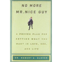 No More Mr Nice Guy by Robert A. Glover, 9780762415335