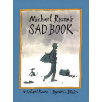 Michael Rosen's Sad Book by Michael Rosen, 9780763625979