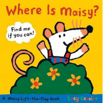 Where is Maisy? by Lucy Cousins, 9780763646738