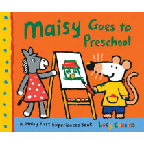 Maisy Goes to Preschool by Lucy Cousins, 9780763650865